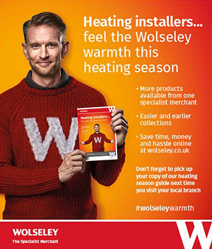 Heating installers - Feel the Wolseley warmth