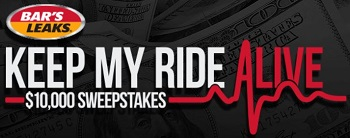 Bar's Leaks 'Keep My Ride Alive' $10,000 Sweepstakes
